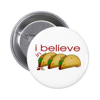Creo en Tacos Pin Redondo De 2 Pulgadas