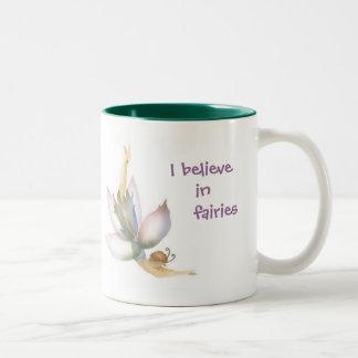 Creo en taza de las hadas