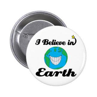 creo en tierra pin
