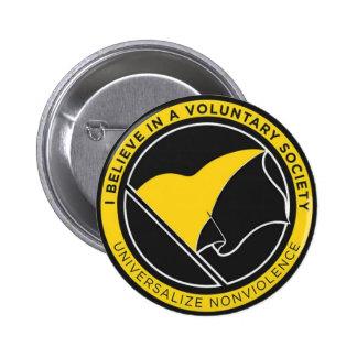 Creo en un botón redondo de la sociedad voluntaria pin redondo de 2 pulgadas