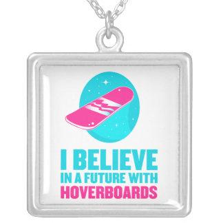 Creo en un futuro con hoverboards colgante cuadrado