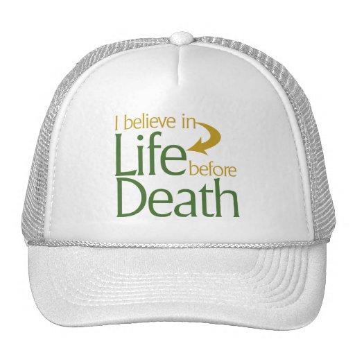Creo en vida antes de muerte gorro