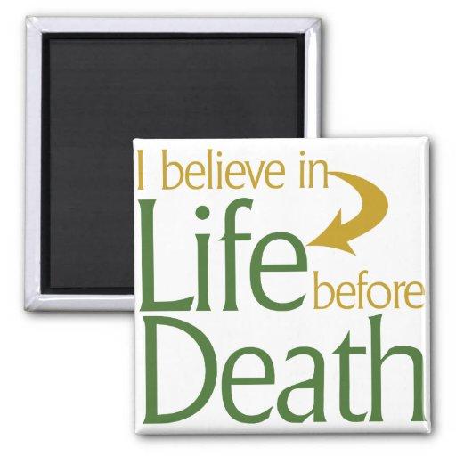 Creo en vida antes de muerte iman para frigorífico