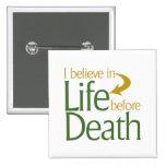 Creo en vida antes de muerte pins
