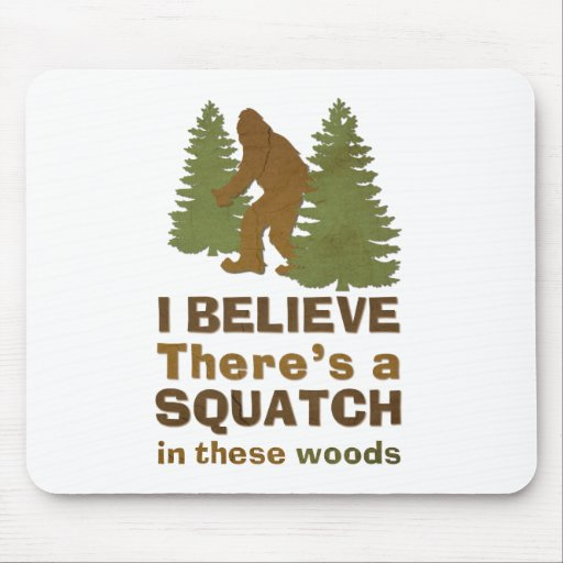 Creo que hay SQUATCH en estas maderas Tapete De Ratones