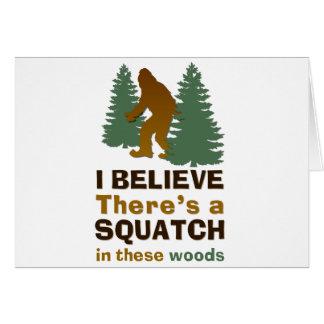 Creo que hay SQUATCH en estas maderas Tarjeta De Felicitación