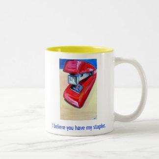 Creo que usted tiene mi taza de la grapadora