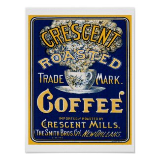 Crescent Roasted Coffee Poster