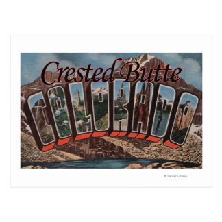 Crested Butte, Colorado - Large Letter Scenes Postcard