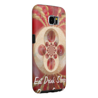 Crete Your Own Lovely Eat Drink Play Sleep Dream Samsung Galaxy S6 Case