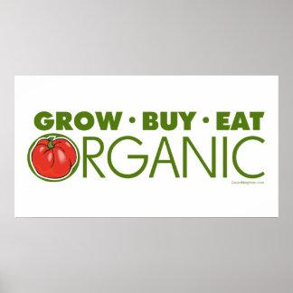 Crezca, compre, coma orgánico póster