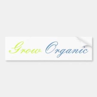 Crezca orgánico etiqueta de parachoque