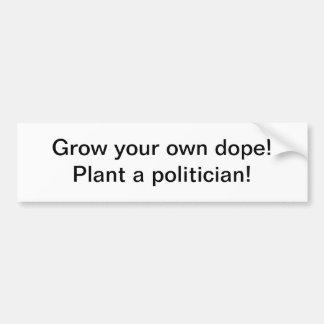 Crezca su propia droga - sitcker de parachoques etiqueta de parachoque