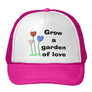 Crezca un jardín del amor gorros