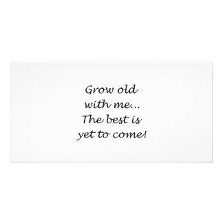 Crezca viejo conmigo tarjeta con foto personalizada