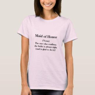 Criada de la camiseta del honor -- Boda de la