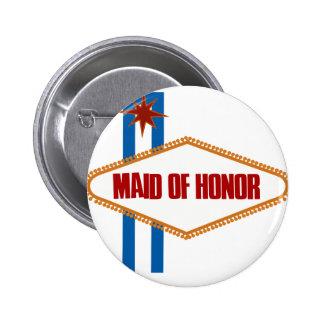 Criada de Las Vegas del honor Pin Redondo De 2 Pulgadas