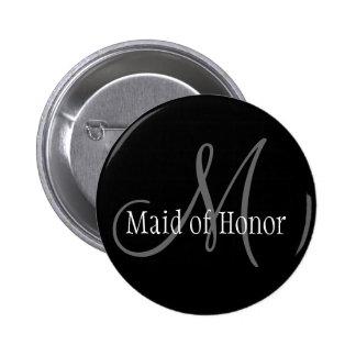 Criada del botón del monograma del boda del honor pin redondo de 2 pulgadas