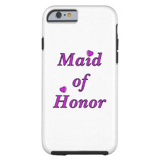 Criada del honor del amor simplemente funda de iPhone 6 tough
