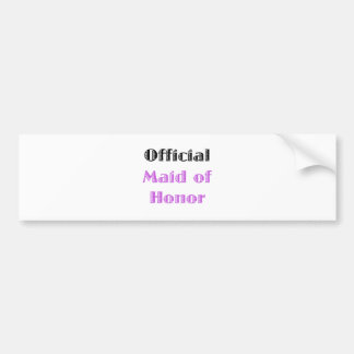 Criada del honor oficial etiqueta de parachoque