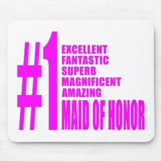 Criadas del honor rosadas: Criada del número uno d Alfombrillas De Ratón