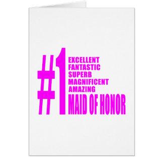 Criadas del honor rosadas: Criada del número uno d Tarjeta De Felicitación