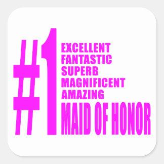 Criadas del honor rosadas: Criada del número uno Pegatina Cuadrada