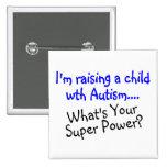 Criando a un niño con autismo cuál es su superpode pins