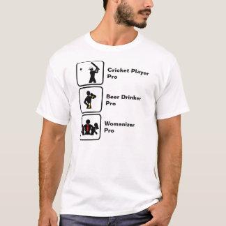 Cricket Player, Beer Drinker, Womanizer T-Shirt