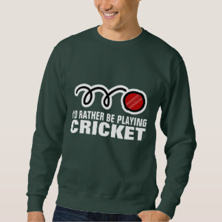 Cricket sweater with funny quote slogan saying