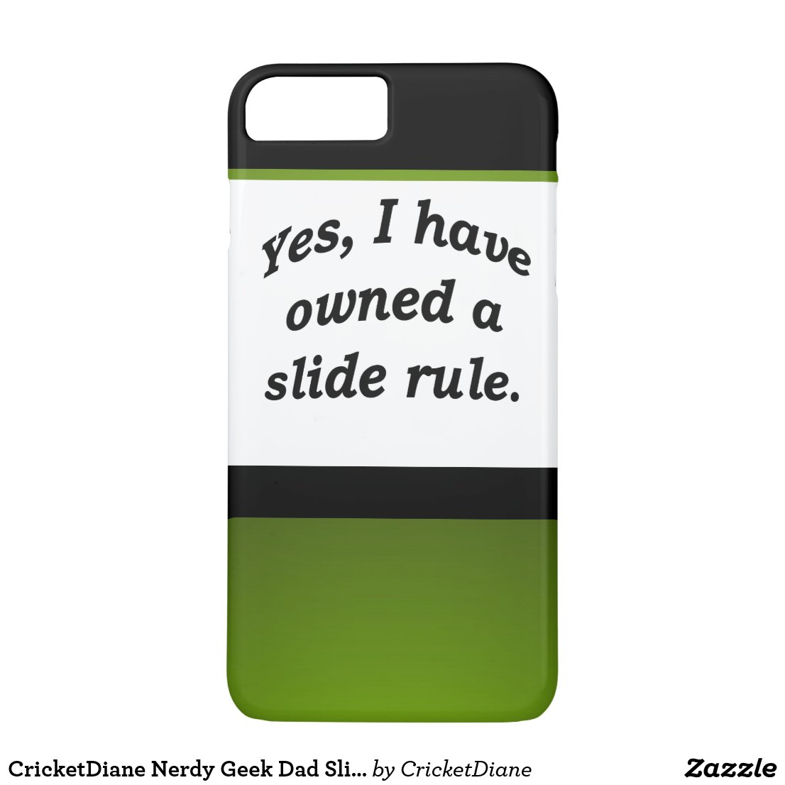 CricketDiane Nerdy Geek Dad Slide Rule STEM iPhone 8 Plus/7 Plus Case