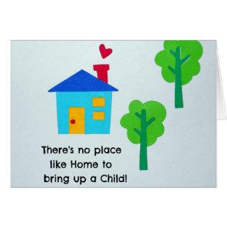 Críe a un niño…. tarjeta de felicitación