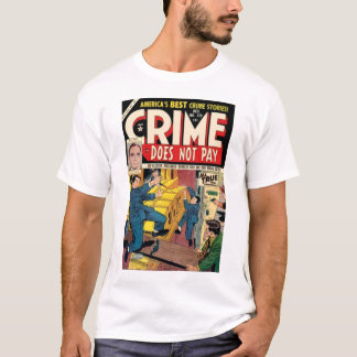 Crime Does Not Pay #129 T-shirt