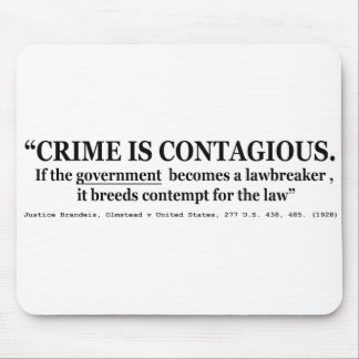 Crime is Contagious Olmstead v United States Mouse Pad