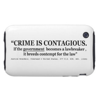 Crime is Contagious Olmstead v United States Tough iPhone 3 Cover