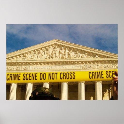 Crime Scene Do Not Cross U.S. Supreme Court Poster