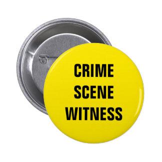 Crime Scene Witness Button