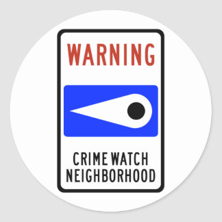 Crime Watch Neighborhood Highway Sign Classic Round Sticker