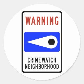 Crime Watch Neighborhood Highway Sign Classic Round Sticker