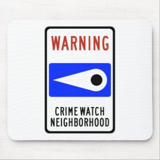 Crime Watch Neighborhood Highway Sign Mouse Pad