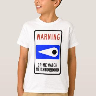 Crime Watch Neighborhood Highway Sign T-Shirt