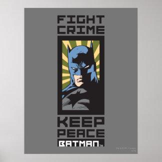 Crimen de la lucha - guarde la paz - Batman Poster