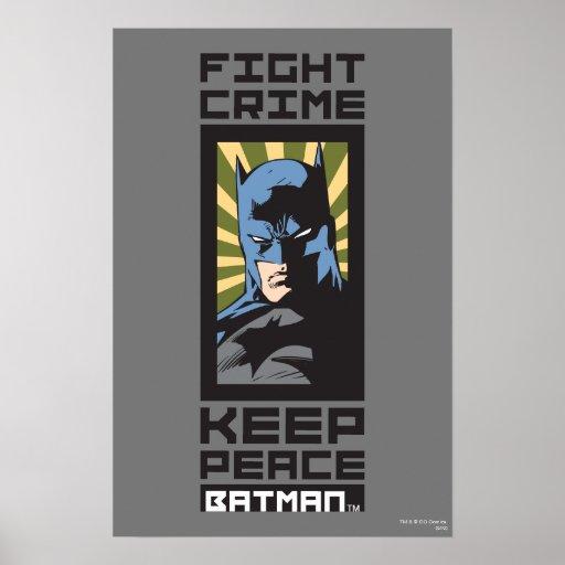 Crimen de la lucha - guarde la paz - Batman Póster