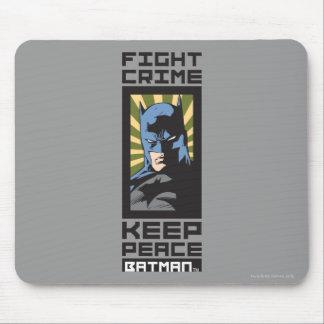 Crimen de la lucha - guarde la paz - Batman Tapete De Ratones