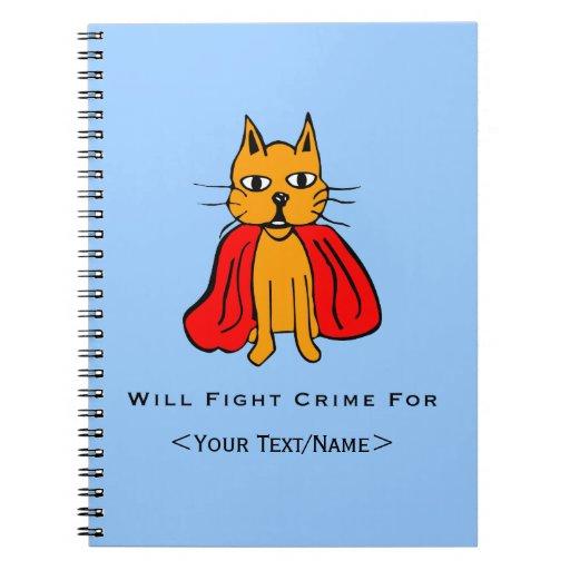 Crimen estupendo de la pelea de gatos para <Your T Libreta
