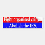 Crimen organizado lucha etiqueta de parachoque