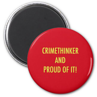 crimethinker and proud of it 2 inch round magnet