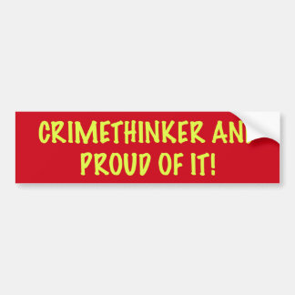 crimethinker and proud of it bumper sticker