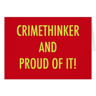crimethinker and proud of it card