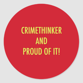 crimethinker and proud of it classic round sticker